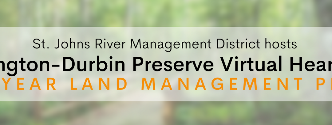 SJRM Hosts Virtual Meeting for Julington-Durbin Preserve 10-Year Management Plan